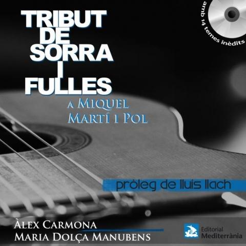 Tribut de Sorra i Fulles a Miquel Martí i Pol